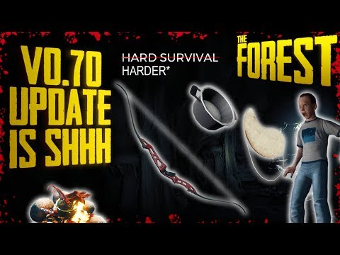 Update v0.70 - Hard 'Survival' Mode & Modern Bow Ruined + Minor Fixes | The Forest