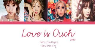 Watch 2ne1 Love Is Ouch video