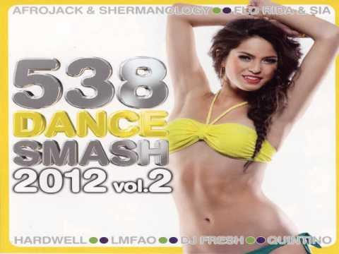 Radio 538 Dance Smash 2012 vol.2 (Volledige CD) (Full CD) + Track List