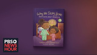 A book that teaches children 'Why We Stay Home'