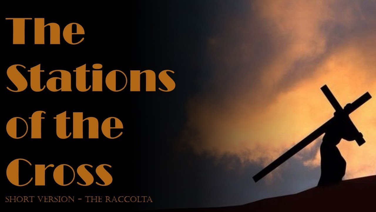 The Stations of the Cross (Short Version)