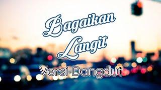 Download Mp3 Bagaikan Langit - Potret - Versi Dangdut