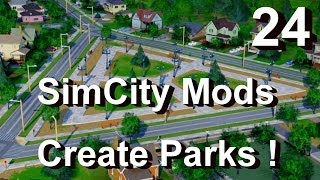 ★ SimCity 5 (2013) Mods #24 ►Create Parks Any Shape! Tree, Bench & Path Mods by Xoxide◀ [REVIEW]