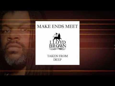 Lloyd Brown - Make Ends Meet