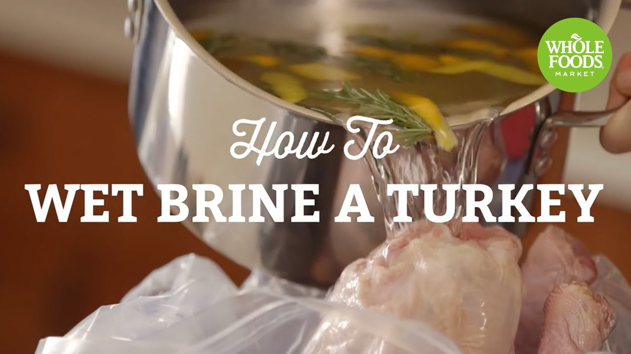 How to wet brine a turkey freshly made whole foods market youtube how to wet brine a turkey forumfinder Choice Image