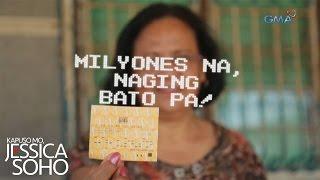 Kapuso Mo, Jessica Soho: Milyones na, naging bato pa!