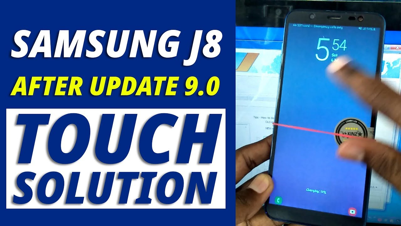 Samsung J8 9 0 After Update Touch not Working Solution
