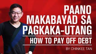 UTANG TIPS: Paano Makabayad Sa Pagkaka-Utang   How To Pay Off Debt