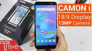 Tecno Camon i Unboxing and Hands On review in HINDI [Specs, Price, Camera and Features]