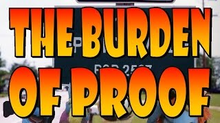 Opinion-Ville: The Burden of Proof