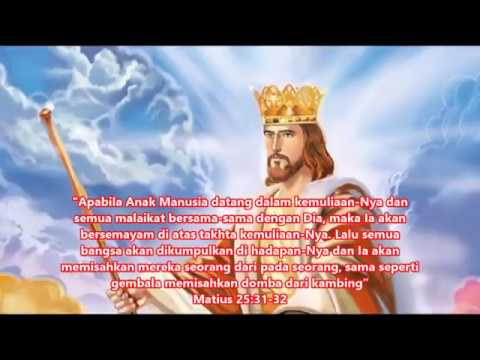 Hari Raya Kristus Raja Semesta Alam, 26 November 2017 - Tahun A (Matius 25:31-46)