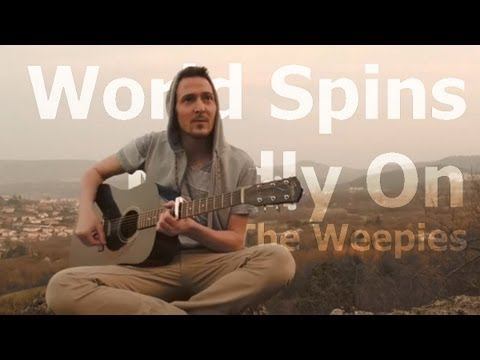 World Spins Madly On - The Weepies (Acoustic Cover by OmgImALion)