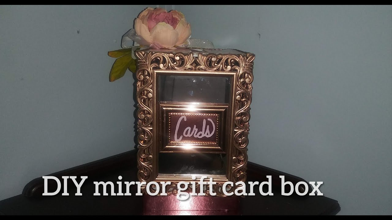 Diy Dollar Tree Mirror Gift Card Box For Your Next Event Wedding Quinceanera Baby Shower