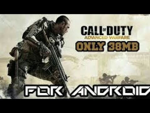 DOWNLOAD CALL OF DUTY ADVANCED WERFARE FOR ANDROID