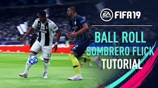 FIFA 19 | BALL ROLL SOMBRERO FLICK Skill Tutorial [PS4/XBOX ONE]