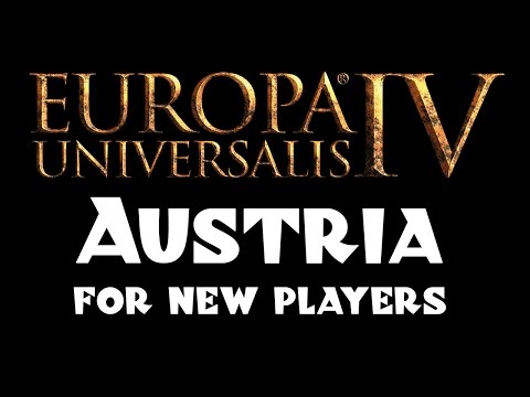 EU4: Austria for Beginners