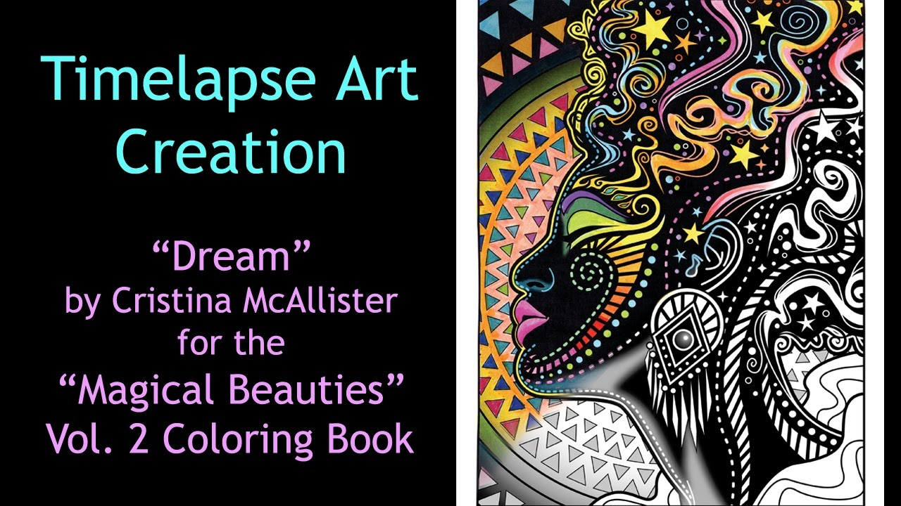 Dream Timelapse Coloring Book Speed Art By Cristina McAllister