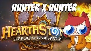 Hunter x Hunter - HEARTHSTONE STREAM