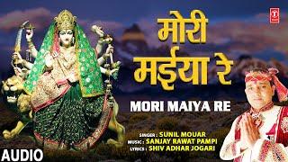 Mori Maiya Re I Devi Bhajan I SUNIL MOUAR I Full Audio Song