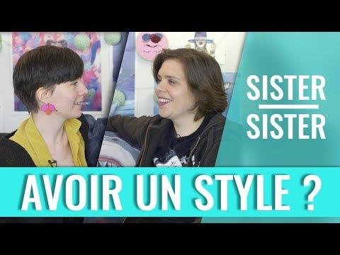 AVOIR DU STYLE ? - SISTER SISTER