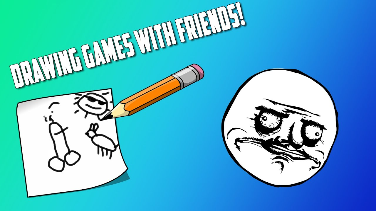 Drawing Game With Friends Funny Moments Youtube