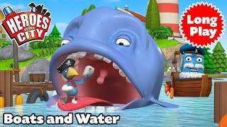 Heroes of the City - Boats and Water - Preschool Animation - Long Play - Bundle