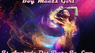 Watch Boy Meets Girl Is Anybody Out There In Love video