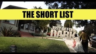Just Before Dark (YOMYOMF Short List)