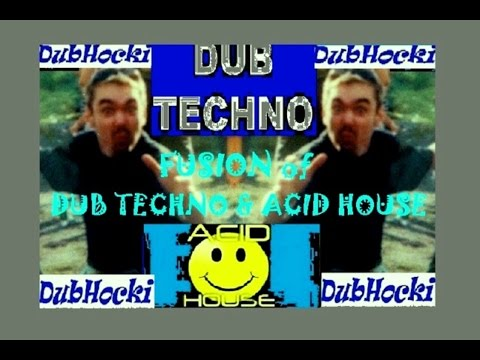 "DubHockis ""Fusion of -DUB TECHNO & ACID HOUSE-"""