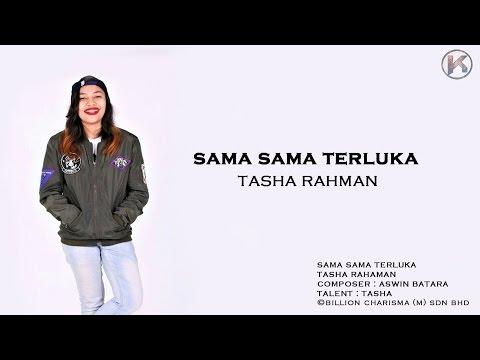 Tasha Rahman - Sama Sama Terluka