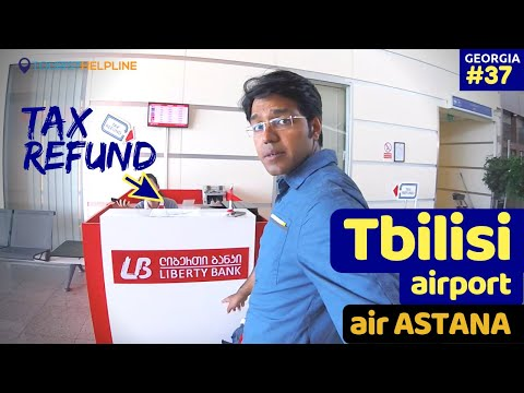 I got Tax refund at Airport | Tbilisi to Kazakhstan | Air Astana Stopover Holiday till Dec 2019