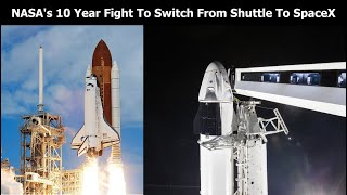 The Story of How NASA Went From Space Shuttles To SpaceX & Commercial Rockets