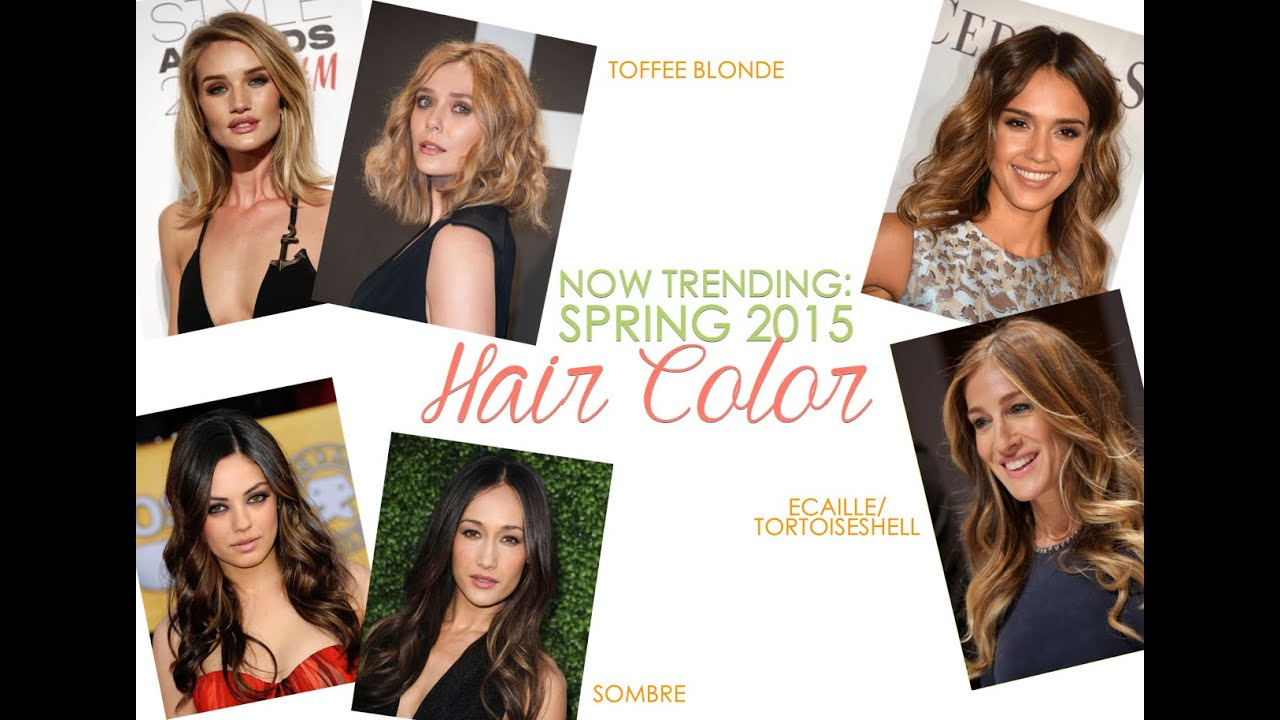Spring 2015 Hair Color Trends Youtube