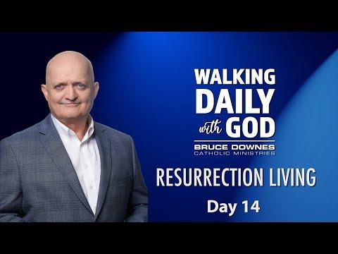 Resurrection Living - Day 14