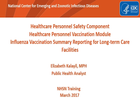 2017 NHSN Training - Healthcare Personnel Safety in Long-term Care Settings