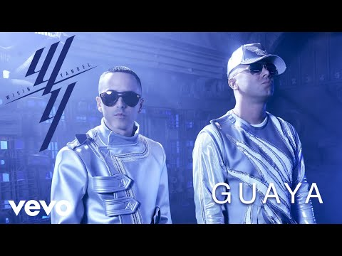 Wisin & Yandel - Guaya (Audio)