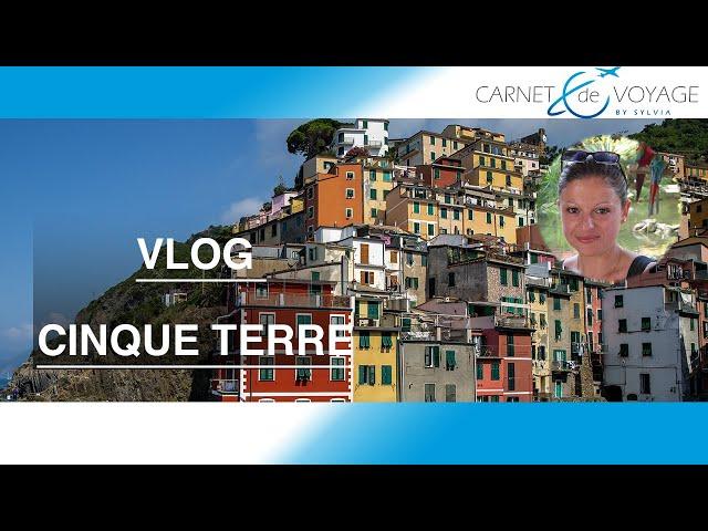 Visite Cinque Terre en Italie -Voyage aux Cinque Terre | VLOG
