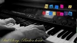 "SAD PIANO & Violin MUSIC ♥♫ ""Broken Heart"" Beautiful ♥♫"
