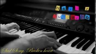 BEAUTIFUL, SAD PIANO MUSIC ♫♥♫♥