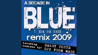 Blue (Da Ba Dee) (Gabry Ponte Rmx Radio)