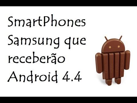 SmartPhones Samsung que receberão Android 4.4 / DavidTecNew