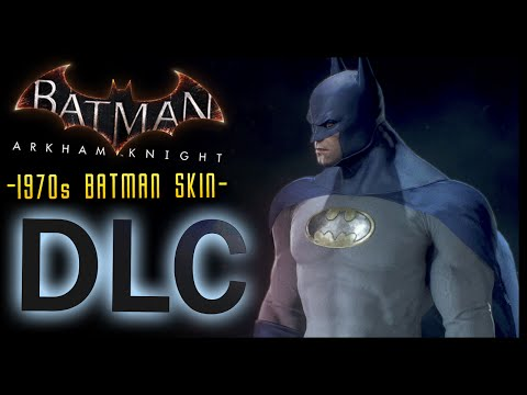 Batman Arkham Knight: DLC 1970s Caped Crusader SKIN & LORE