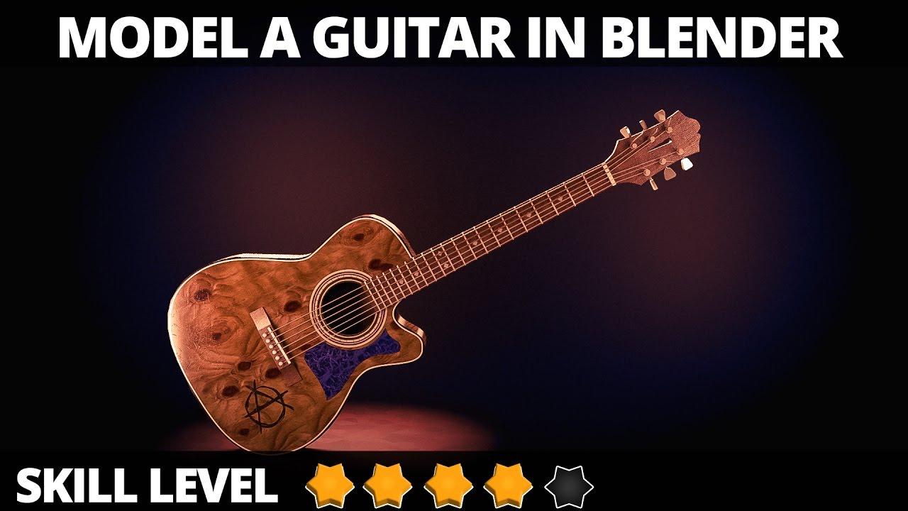 blender tutorial acoustic guitar youtube. Black Bedroom Furniture Sets. Home Design Ideas
