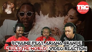 """2Chainz feat. Ariana Grande """"Rule The World"""" Music Video Reaction"""