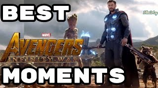 Avengers: Infinity War - Top 10 Best Moments - Don't Miss!!!