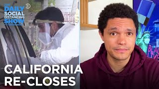 California Rolls Back Reopening | The Daily Social Distancing Show