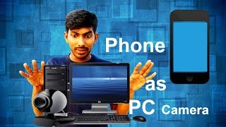 How to Use Android Phone as a PC Web Camera(Standard Method) - Tamil Techguruji
