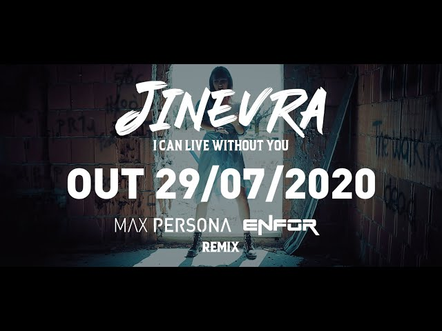 TEASER - Jinevra, Max Persona, Enfor - I Can Live Without You - [Max Persona & Enfor Remix]
