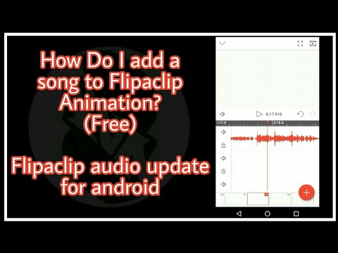 Flipaclip Audio Update! Add song to your Flipaclip Animation!