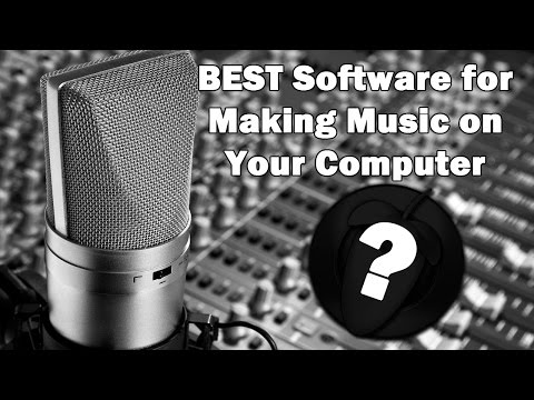 The Best Software For Making Music On Your Computer